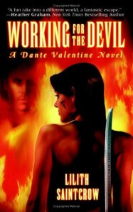 Working for the Devil: A Dante Valentine Novel (Book 1)
