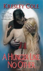 A Hunger Like No Other (The Immortals After Dark Series, Book 1)