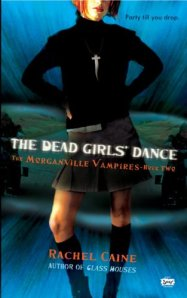 The Dead Girls' Dance (The Morganville Vampires, Book 2)