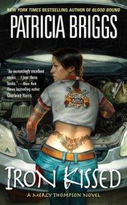 Iron Kissed (Mercy Thompson Series, Book 3)