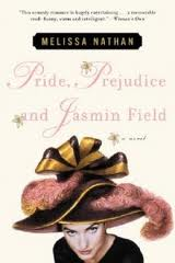 Pride, Prejudice and Jasmin Field: A Novel