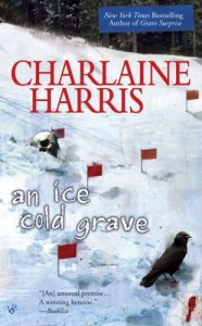 An Ice Cold Grave (Harper Connelly Mysteries, No. 3)
