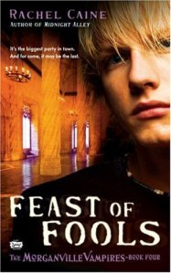 Feast of Fools (The Morganville Vampires, Book 4)