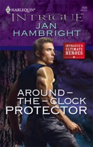 Around-The-Clock Protector (Harlequin Intrigue Series)