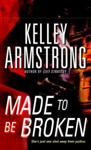 Made to Be Broken (Nadia Stafford, Book 2)