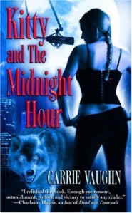 Kitty and the Midnight Hour (Kitty Norville, Book 1)