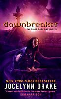 Dawnbreaker (Dark Days, Book 3)