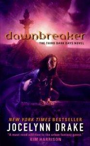 Dawnbreaker (Dark Days, Book 3)