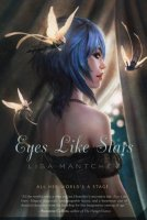 Eyes Like Stars: Theatre Illuminata, Act I
