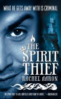 The Spirit Thief (The Legend of Eli Monpress)