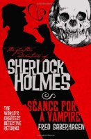 The Further Adventures of Sherlock Holmes: Seance for a Vampire