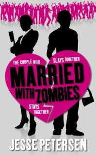 Married with Zombies (Living with the Dead)