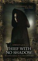 Thief With No Shadow