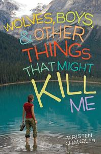 Wolves, Boys, & Other Things That Might Kill Me -PB