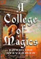 a college of magics by caroline stevermer