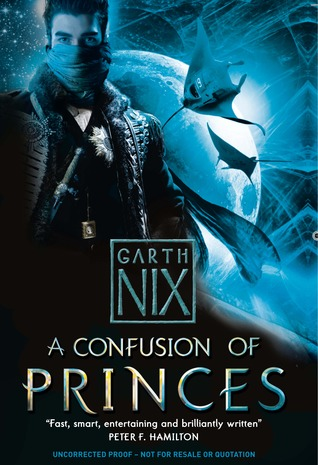 A Confusion of Princes by Garth Nix uk edition