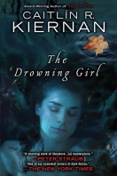 the drowning girl by caitlin r kiernan