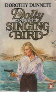 Dolly and the Singing Bird by Dorothy Dunnett