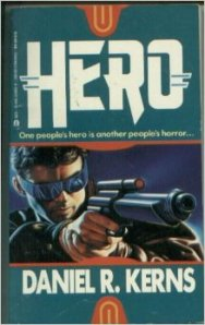 Hero by Daniel R. Kerns