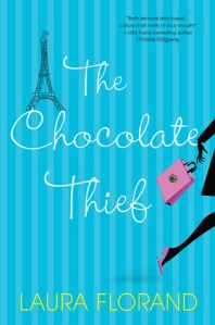 The Chocolate Thief by Laura Florand