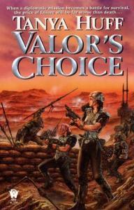 "Valor""s Choice by Tanya Huff"